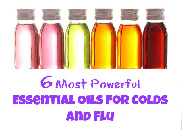 6 Most Powerful Essential Oils for Colds and Flu