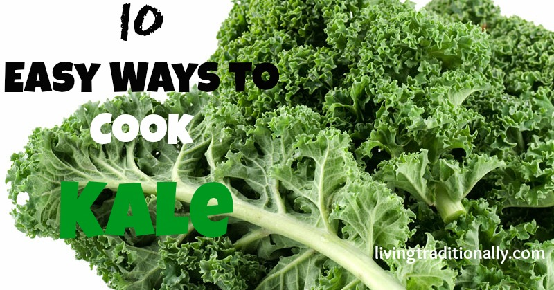 10 Easy Ways to Cook Kale