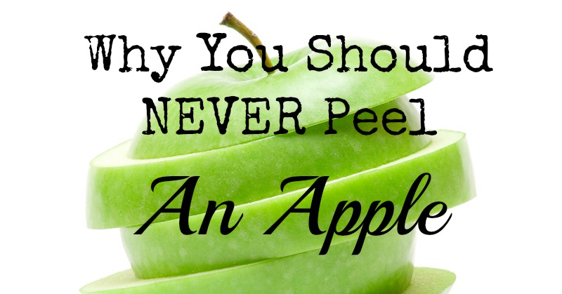 Why you should never peel an apple - Practical uses for the apple peels ...