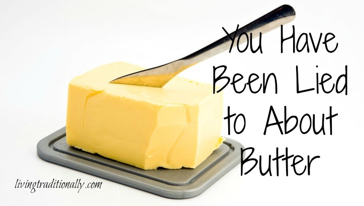 You Have Been Lied to About Butter