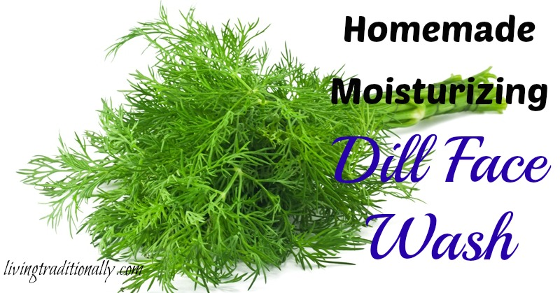 Homemade Moisturizing Dill Face Wash