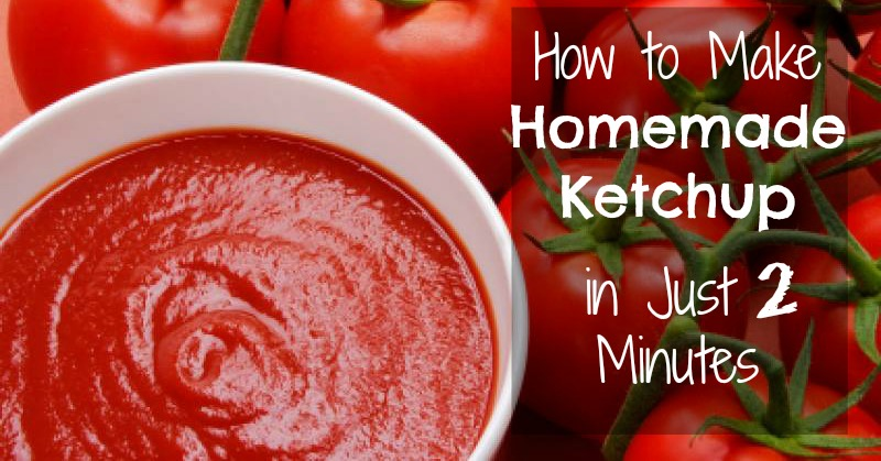 How to Make Homemade Ketchup in Just 2 Minutes