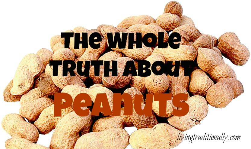 The Whole Truth About Peanuts