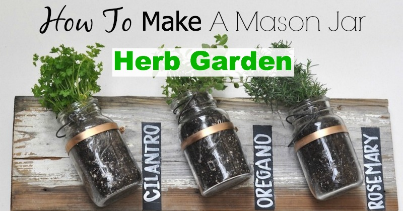 Garden Design: Garden Design with How To Make A Mason Jar Herb ...